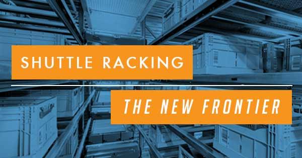 Shuttle Racking