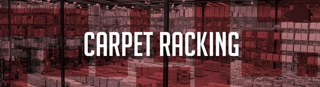 Carpet racking