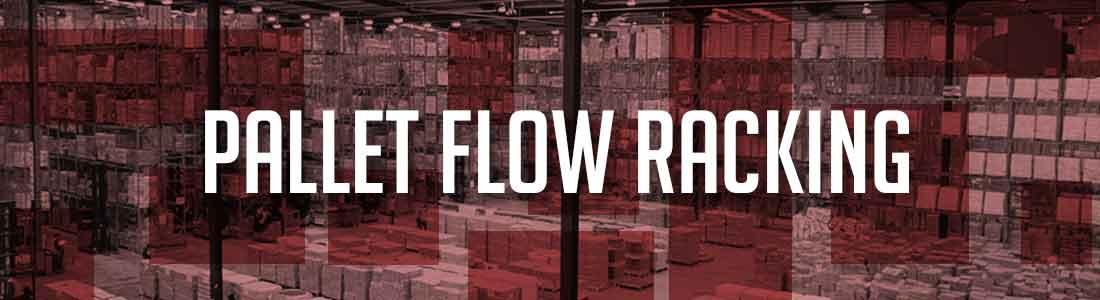 Pallet Flow Racking