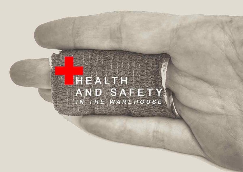health, safety, warehouse, accidents, injuries, health and safety